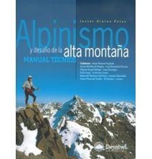 ALPINISMO Y DESAFIO EN LA ALTA MONTAÑA