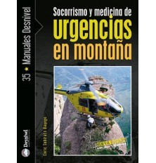 SOCORRISMO Y MEDICINA DE URGENCIAS EN MONTAÑA 2° ED.