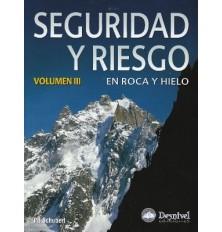 SEGURIDAD Y RIESGO VOL. III
