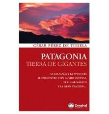 PATAGONIA TIERRA DE GIGANTES