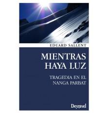 MIENTRAS HAYA LUZ 2°
