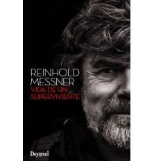 REINHOLD MESSNER VIDA DE UN SUPERVIVIENTE