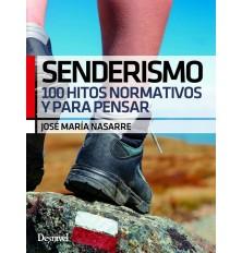 SENDERISMO. 100 HITOS...